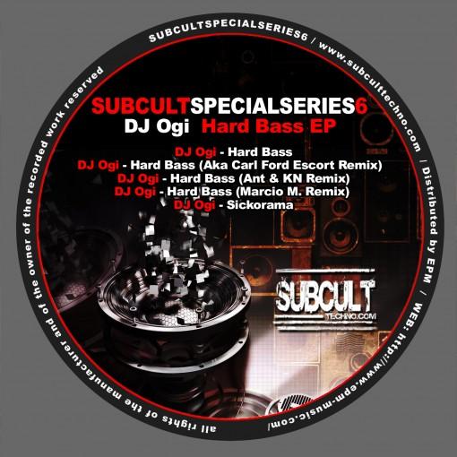 SUBCULTSPECIALSERIESEP6 DJ OGI - Hard Bass